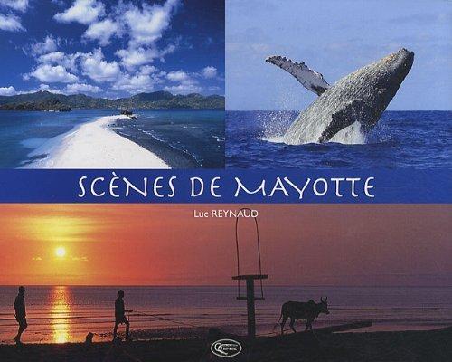SCENES DE MAYOTTE (NOUVELLE EDITION)