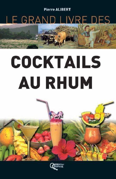COCKTAILS AU RHUM (NOUVELLE ED.)