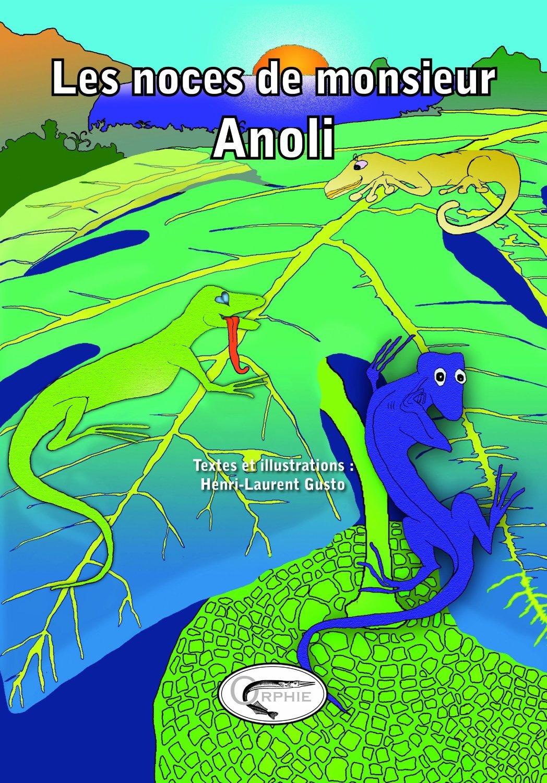 LES NOCES DE M. ANOLI