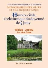 CONTY. HISTOIRE CIVILE, ECCLESIASTIQUE ET LITTERAIRE DU DOYENNE