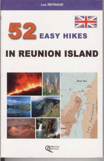 52 EASY HIKES IN REUNION ISLAND