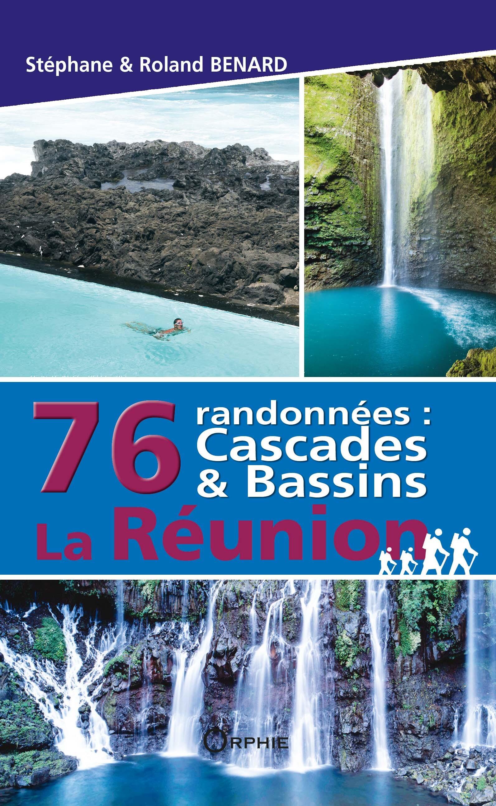 76 RANDONNEES LA REUNION CASCADES ET