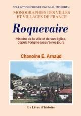 ROQUEVAIRE - HISTOIRE DE LA VILLE ET DE SON EGLISE