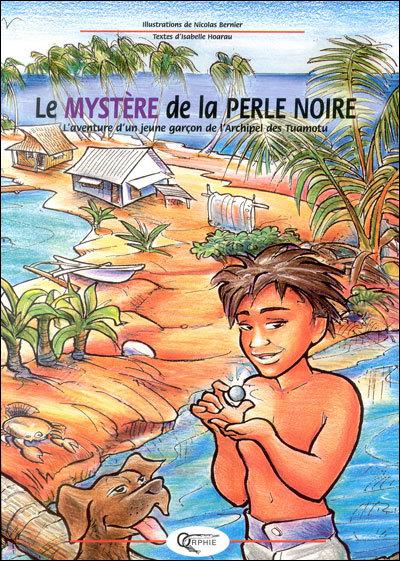 LE MYSTERE DE LA PERLE NOIRE