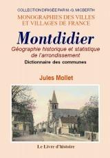 MONTDIDIER GEOGRAPHIE HISTORIQUE ET STATISTIQUE DE L'ARRONDISSEMENT DE) - DICTIONNAIRE HISTORIQUE DE