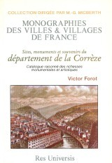 CORREZE (DEPARTEMENT DE LA) - SITES, MONUMENTS ET SOUVENIRS