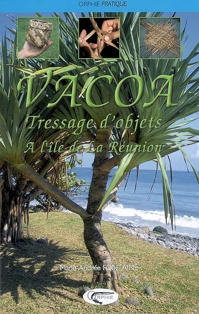 VACOA - TRESSAGE D'OBJETS A L'ILE DE LA