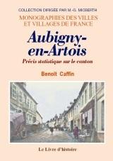 AUBIGNY-EN-ARTOIS. PRECIS STATISTIQUE SUR LE CANTON