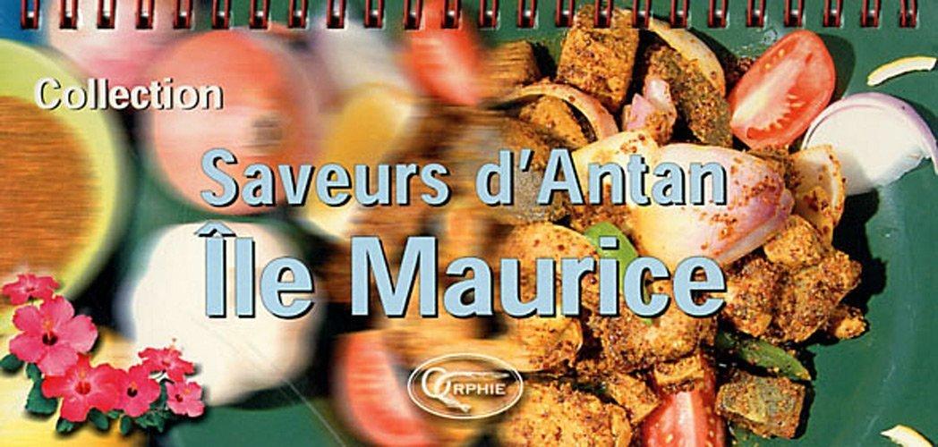 SAVEURS D'ANTAN - ILE MAURICE