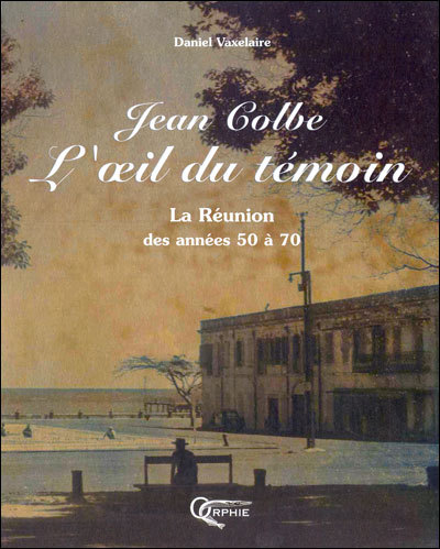 JEAN COLBE L'OEIL DU TEMOIN