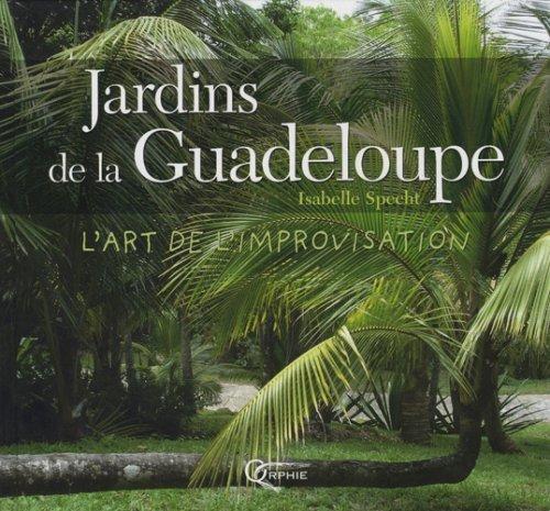 JARDINS DE LA GUADELOUPE