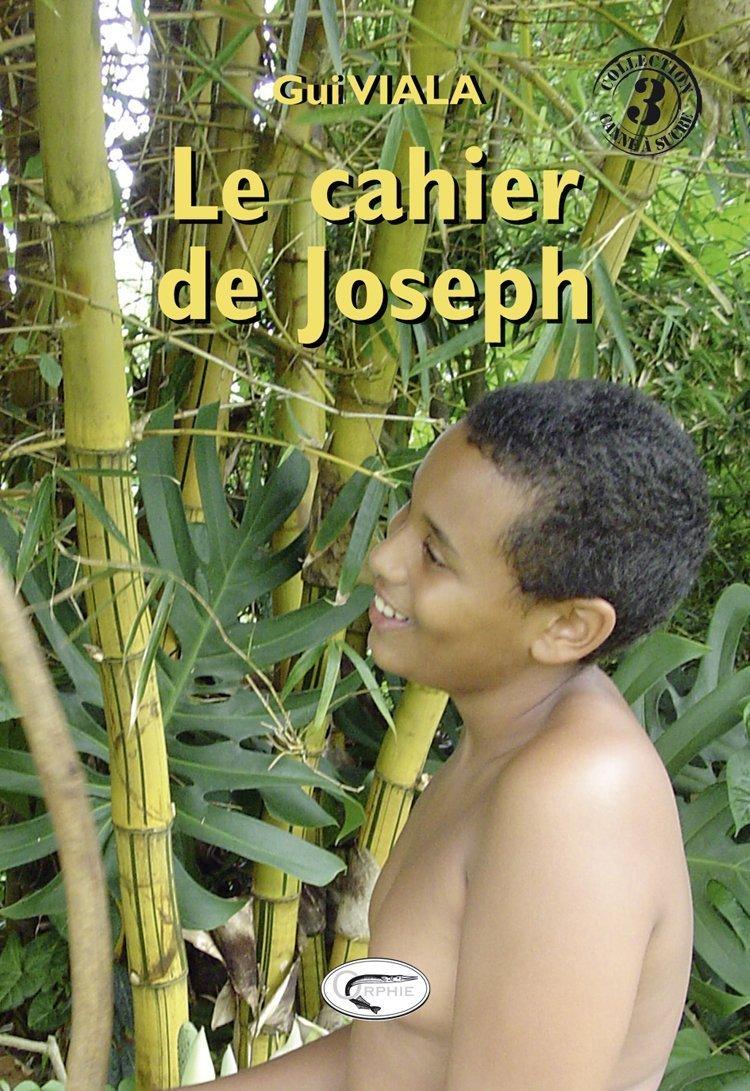 LE CAHIER DE JOSEPH