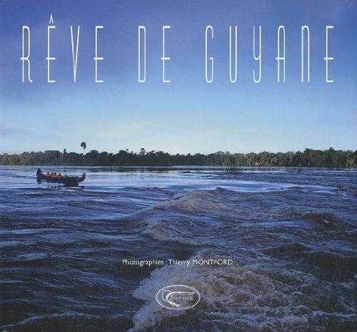 REVE DE GUYANE