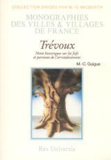TREVOUX - NOTES HISTORIQUES SUR LES FIEFS ET PAROISSES DE L'ARRONDISSEMENT
