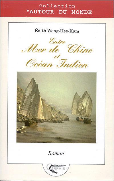 ENTRE MER DE CHINE ET OCEAN INDIEN