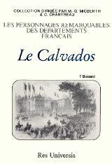 CALVADOS (DEPARTEMENT DU) - NOTICES HISTORIQUES