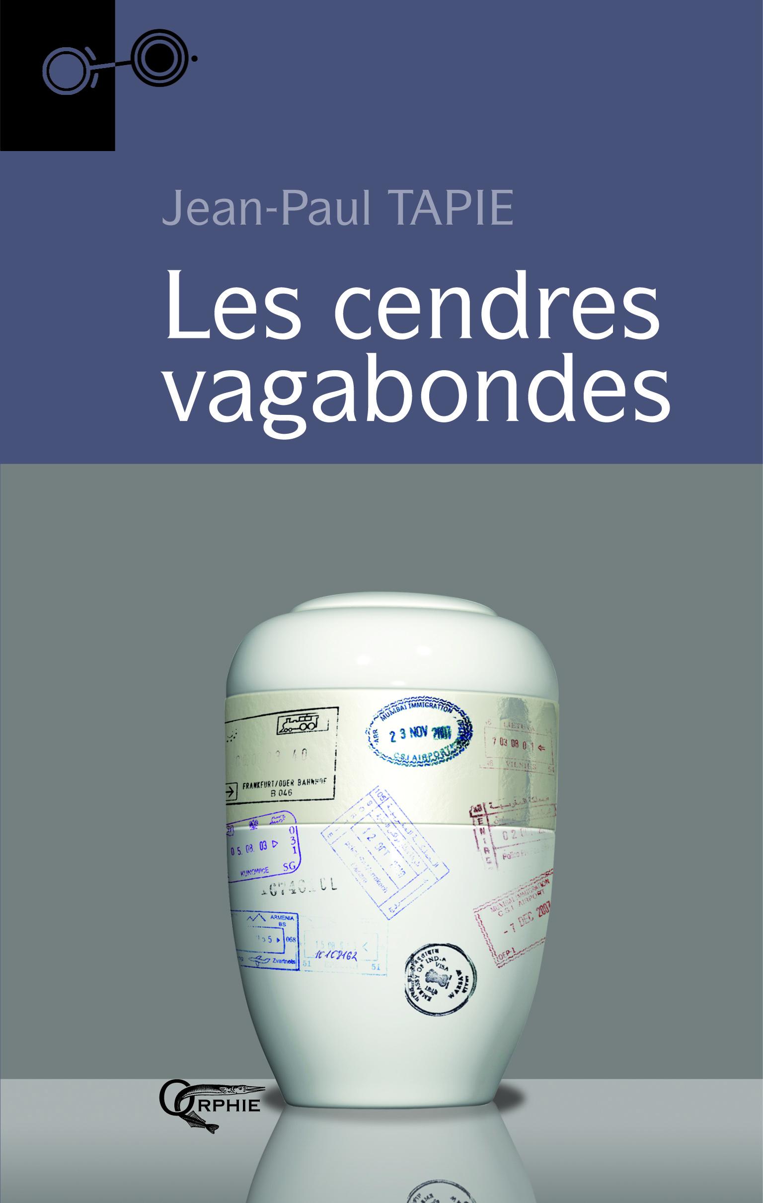 LES CENDRES VAGABONDES