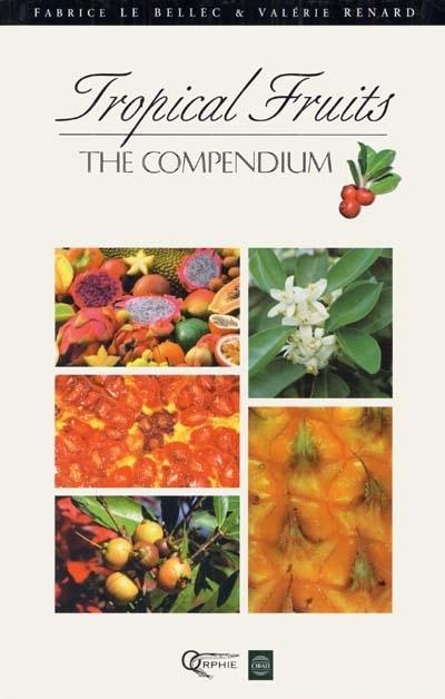 TROPICAL FRUITS (ANGLAIS)