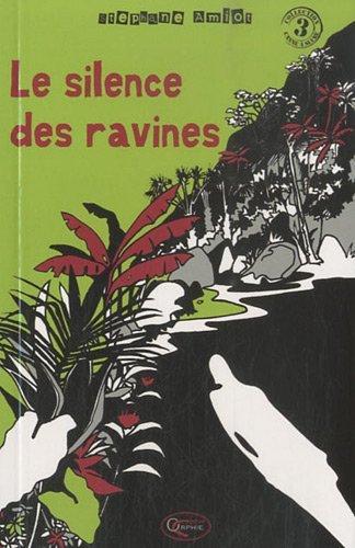 LE SILENCE DES RAVINES - NOUVELLE