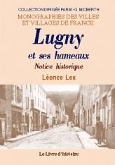 LUGNY ET SES HAMEAUX - NOTICE HISTORIQUE