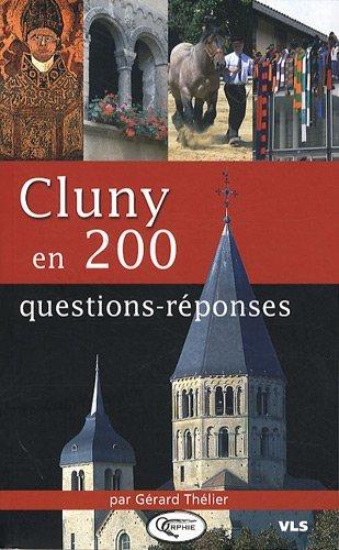 CLUNY EN 200 QUESTIONS REPONSES