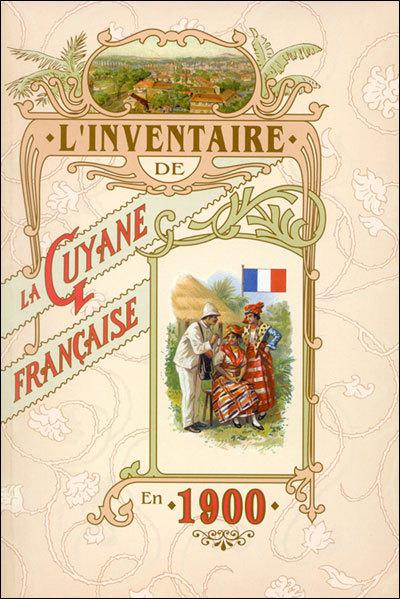 LA GUYANE FRANCAISE EN 1900