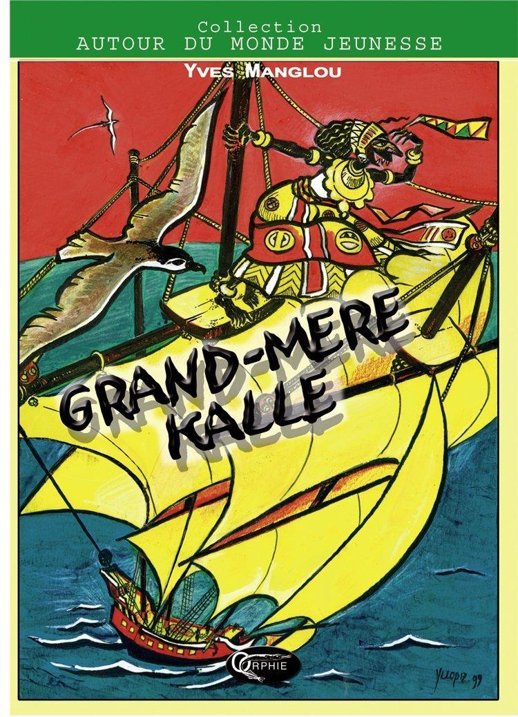 GRAND-MERE KALLE