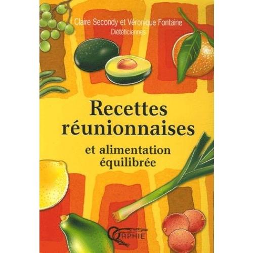RECETTES REUNIONNAISES ET ALIMENTATION