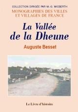 DHEUNE (LA VALLEE DE LA)