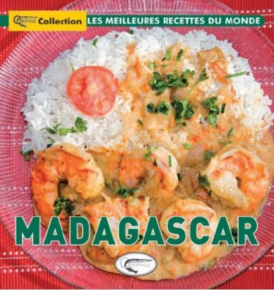 MADAGASCAR - LES MEILLEURES RECETTES DU MONDE
