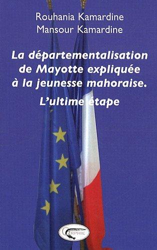 DEPARTEMENTALISATION DE MAYOTTE