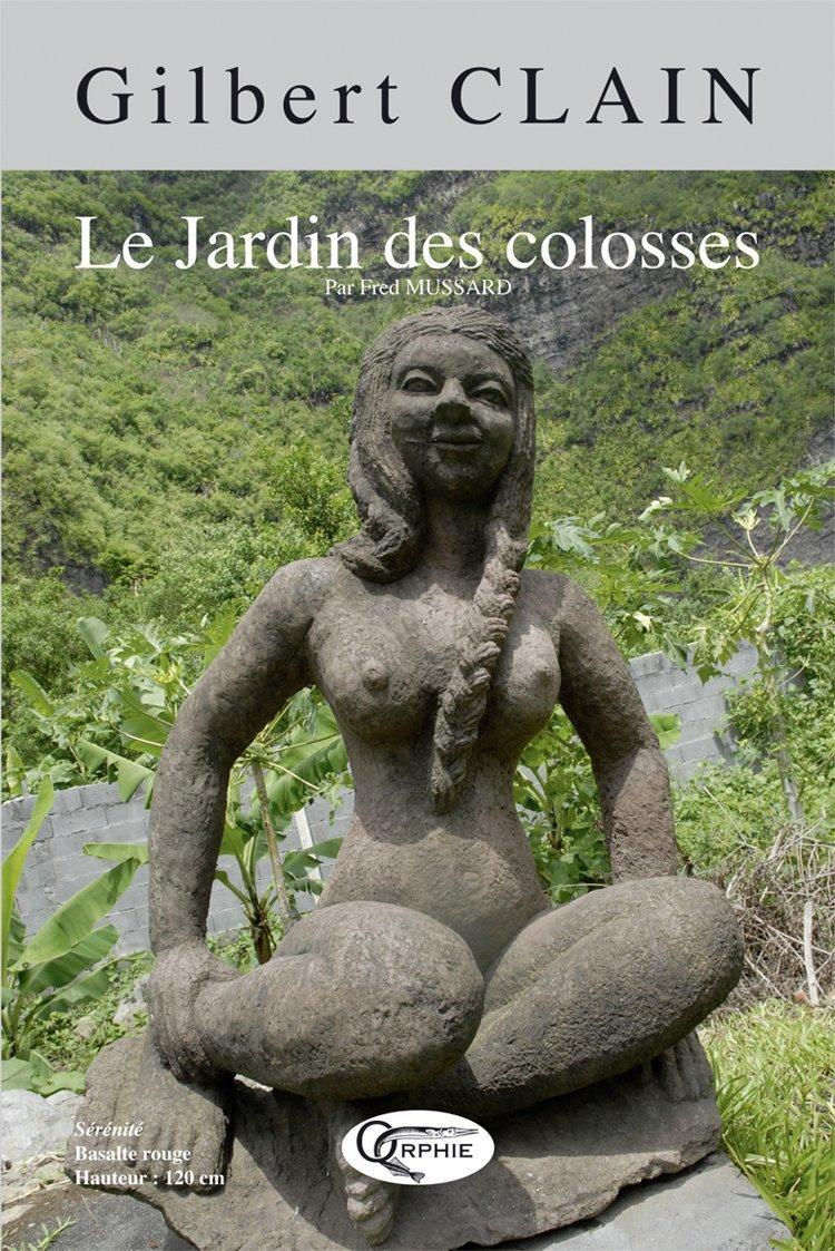 LE JARDIN DES COLOSSES