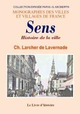 SENS. HISTOIRE DE LA VILLE