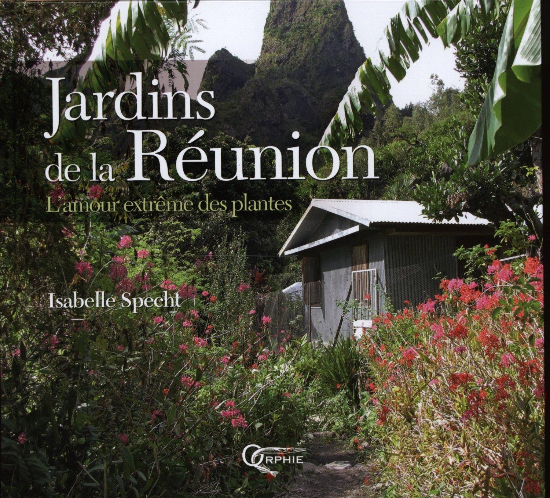 JARDINS DE LA REUNION