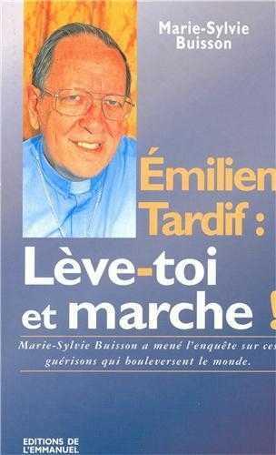 EMILIANO TARDIF : LEVE-TOI ET MARCHE !