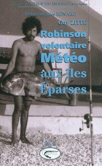 ROBINSON VOLONTAIRE METEO AUX ILES