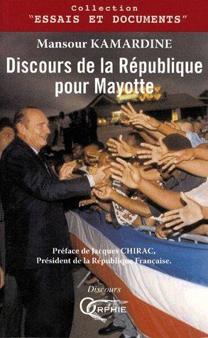 DISCOURS DE LA REPUBLIQUE POUR MAYOTTE
