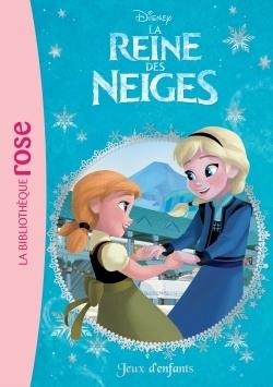 LA REINE DES NEIGES 07 - JEUX D'ENFANTS