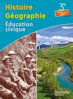 HISTOIRE - GEOGRAPHIE - EDUCATION CIVIQUE 3E ENSEIGNEMENT ADAPTE - LIVRE ELEVE - ED. 2014