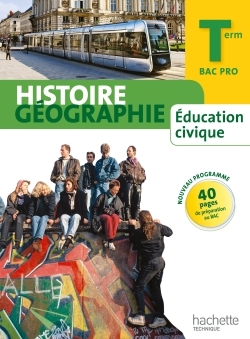 HISTOIRE GEOGRAPHIE TERMINALE BAC PRO - LIVRE ELEVE GRAND FORMAT - ED.2014