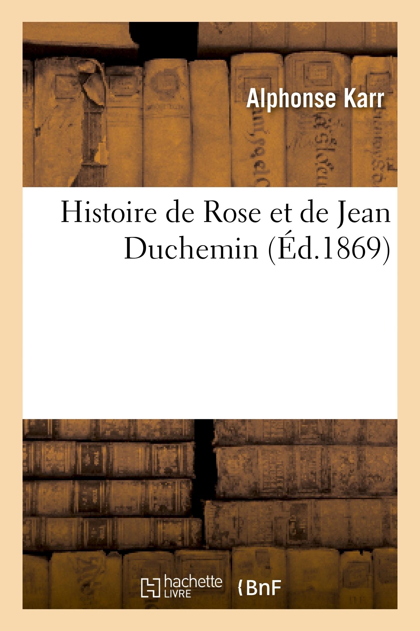 HISTOIRE DE ROSE ET DE JEAN DUCHEMIN