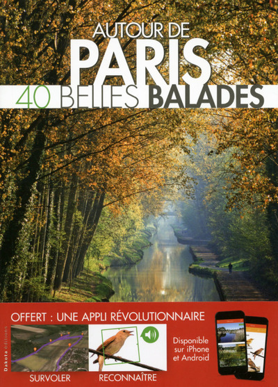 BELLES BALADES AUTOUR DE PARIS
