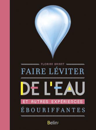 FAIRE LEVITER DE L'EAU