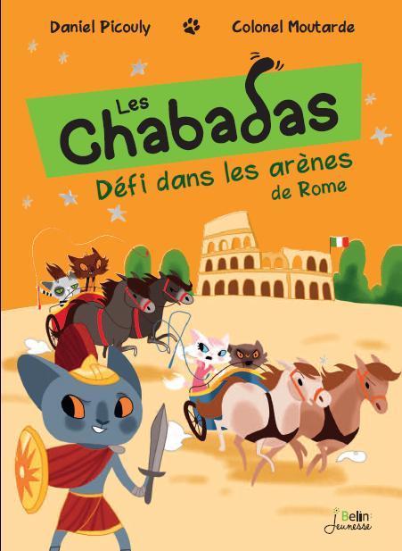 DEFI DANS LES ARENES DE ROME - LES CHABADAS T. 7