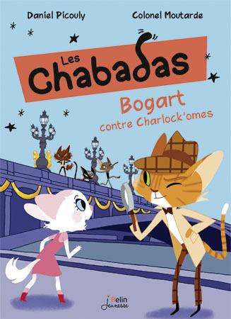 BOGART CONTRE CHARLOCK'OMES - LES CHABADAS T. 4