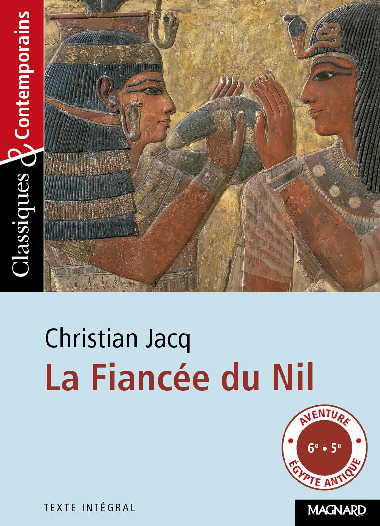 FIANCEE DU NIL DE CHRISTIAN JACQ (LA)