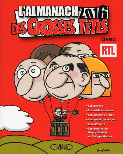 L'ALMANACH DES GROSSES TETES 2016 AVEC RTL