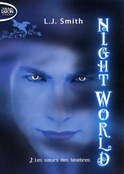 NIGHT WORLD T02 LES SOEURS DES TENEBRES