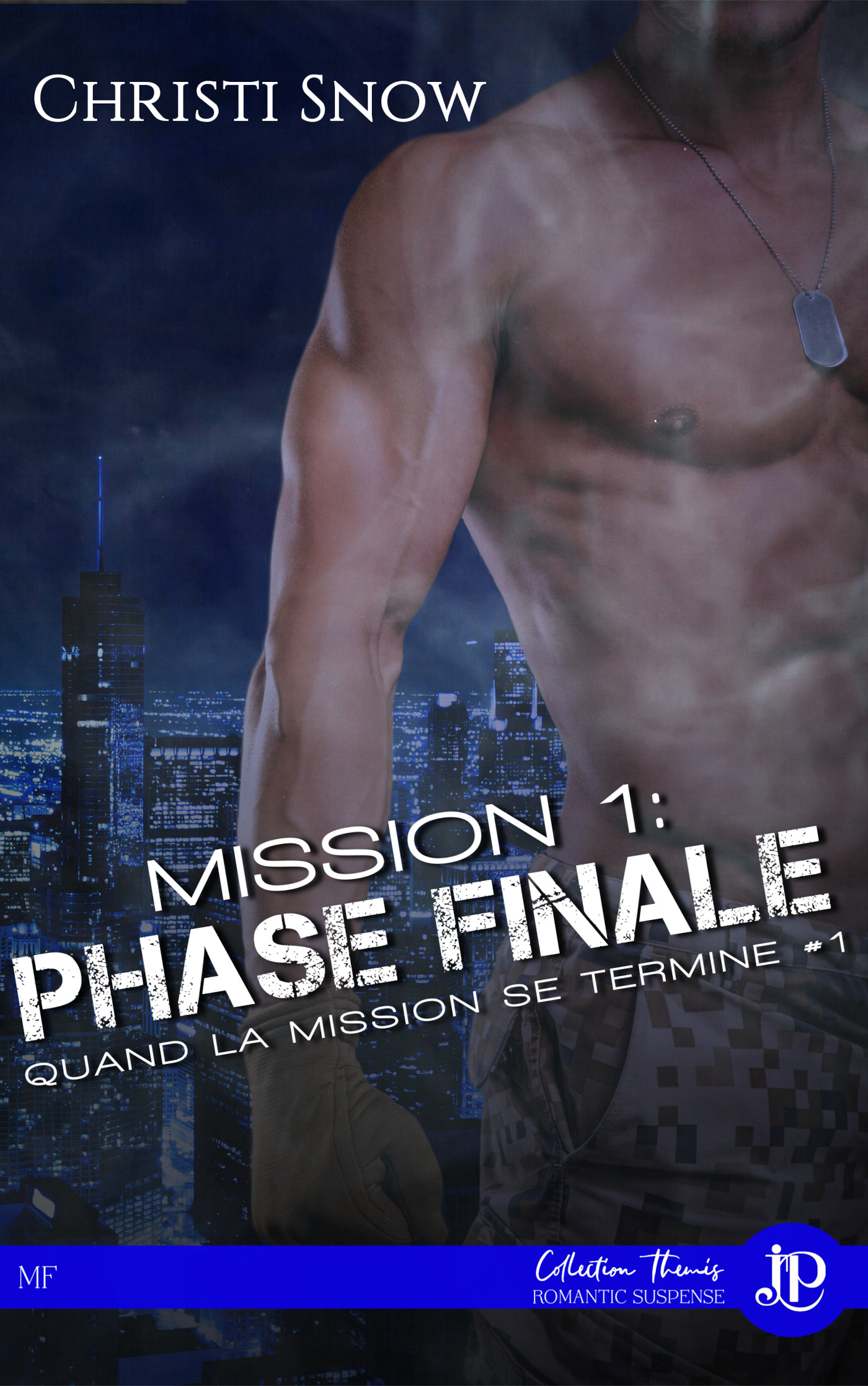 MISSION 1: PHASE FINALE