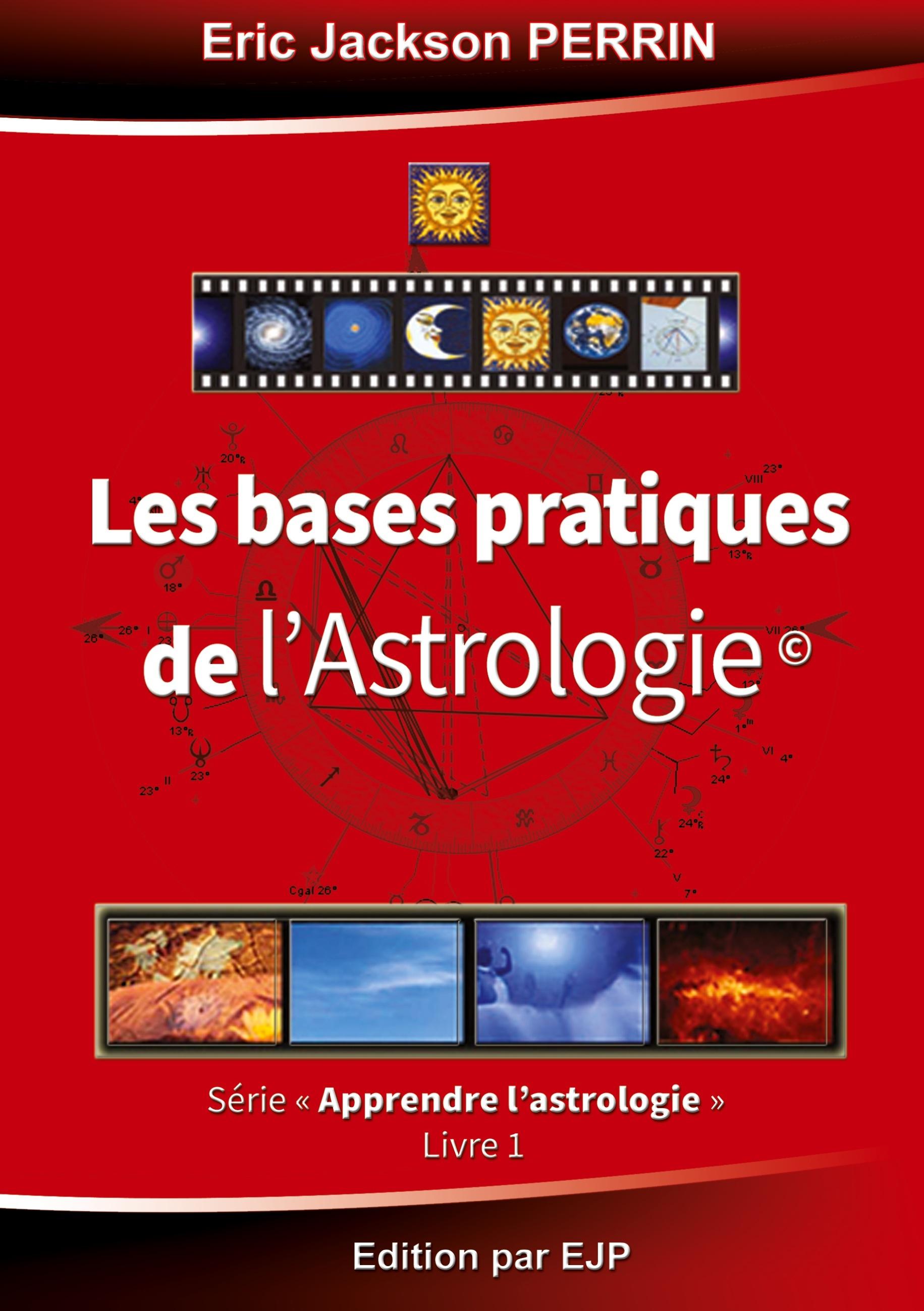 ASTROLOGIE LIVRE 1 LES BASES PRATIQUES DE L ASTROLOGIE
